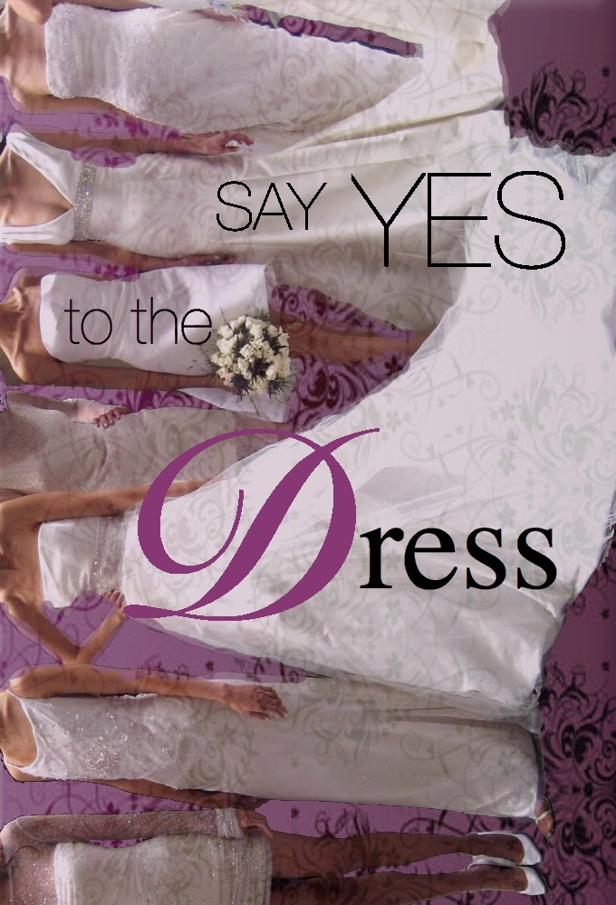Say Yes to the Dress - Season 1